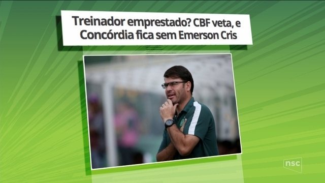 CBF veta empréstimo de Emerson Cris para comandar o Concórdia