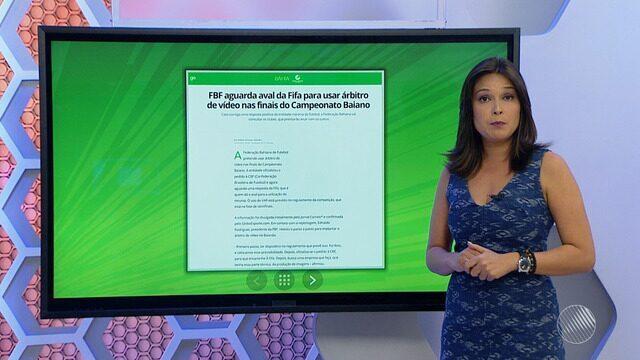 GE.com traz detalhes sobre decisão da FBF de usar árbitro de vídeo nas finais do Baianão