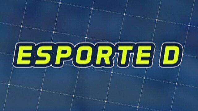 Veja a íntegra do Esporte D desta terça-feira, dia 20/03