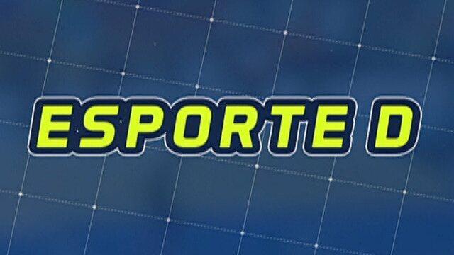 Veja a íntegra do Esporte D desta quinta-feira, dia 22/03