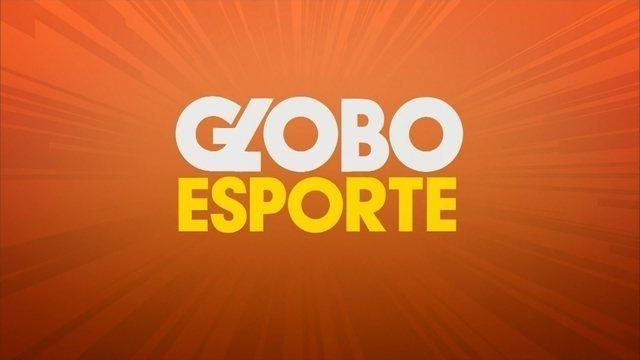 Confira a íntegra do Globo Esporte deste sábado (21)