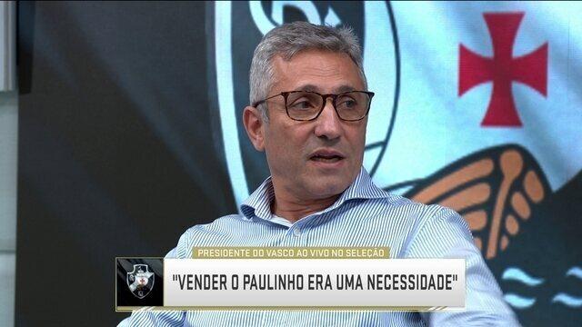 Alexandre Campello, presidente do Vasco, participa ao vivo do Seleção SporTV