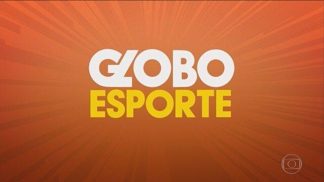 Confira a íntegra do Globo Esporte desta segunda-feira (11)