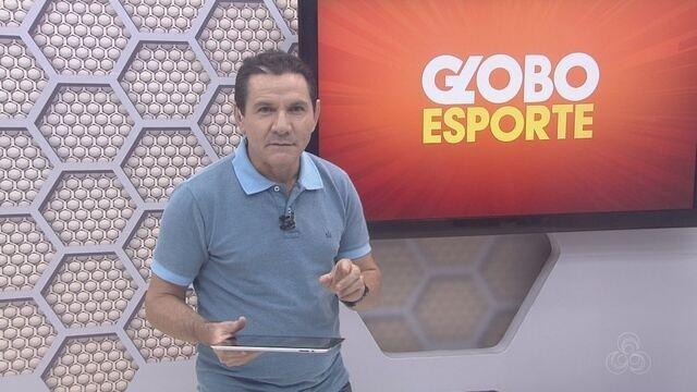 Confira na íntegra o Globo Esporte Rondônia, desta quinta-feira, 11