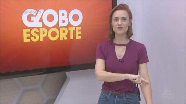 Confira na íntegra o Globo Esporte Rondônia desta segunda-feira, 12