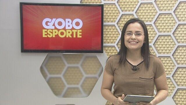 Confira na íntegra o Globo Esporte desta quinta-feira (6)