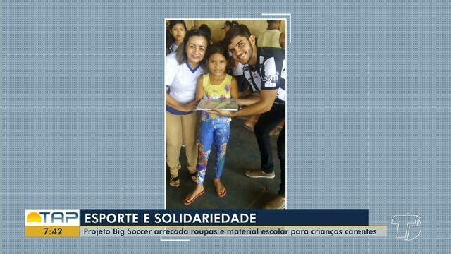 Projeto 'Big Soccer' arrecada roupas e material escolar para crianças carentes de Santarém
