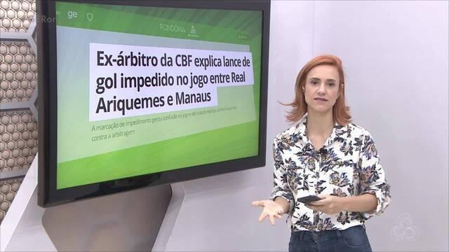Confira o bloco local do Globo Esporte RO desta quinta-feira, 20