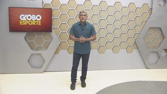 Confira na íntegra o Globo Esporte deste sábado (4)