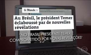 Delação contra Michel Temer também repercute na Europa