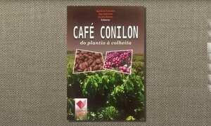Livro ensina a plantar café conilon