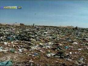 Prazo para prefeituras apresentarem projetos sobre o destino do lixo se encerra em agosto - Objetivo é terminar com os lixões no país em dois anos.