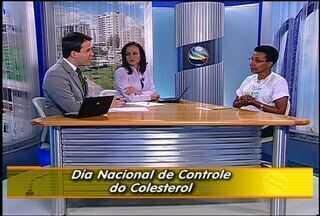 Dia Nacional de Combate ao Colesterol é comemorado em Sergipe - A Sociedade Brasileira de Cardiologia afirma que morrem por ano mais de 320 mil pessoas. Para comemorar a data de combate ao colesterol, em Sergipe será distribuída uma cartilha educativa. Saiba a maneira de se proteger.