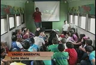 Vagão ambiental está em Santa Maria - Crianças recebem dicas de como cuidar o meio ambiente