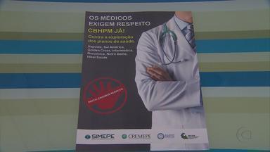 Médicos de planos de saúde suspendem consultas médicas em Pernambuco - Eles reivindicam reajustes nos valores pagos pelas operadoras. O movimento é nacional e vai até sexta-feira.