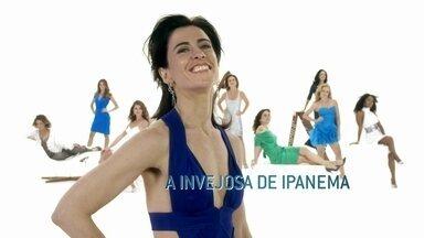 Fernanda Torres é A Invejosa de Ipanema - Cris é uma mulher do high society, que além de sempre invejar alguma coisa de alguém, tem a difícil tarefa de conciliar negócios com glamour e amantes. Casada com Gustavo, o ápice de sua inveja é um conversível. E ela faz de tudo para consegui-lo.
