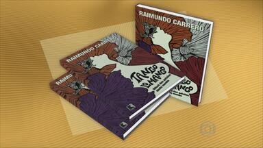 Sensualidade se destaca em novo livro de Raimundo Carrero - História gira em torno de uma senhora que desfila no Galo da Madrugada e tem uma forte paixão.