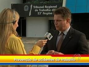 Semana de prevenção de acidentes de trabalho começa em Cuiabá - Coordenada por um grupo institucional, do qual fazem parte várias entidades, entre elas o Tribunal Regional do Trabalho. Várias atividades vão alertar sobre a necessidade de fomentar a segurança e saúde no ambiente de trabalho.