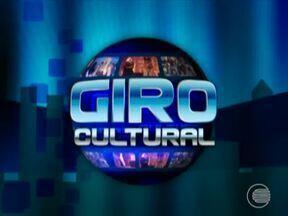 Giro cultural destaque a programacao para este fim de semana - Giro cultural destaque a programacao para este fim de semana