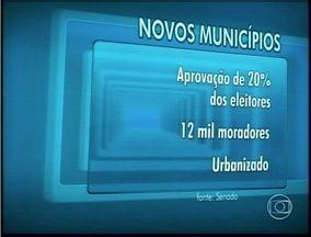 60 distritos de MG podem virar município, 10 estão no Leste do estado - Projeto foi aprovado no Senado e depende da sanção da presidente Dilma.
