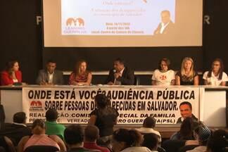 Quadro 'Desaparecidos', da TV BA, é lembrado em audiência pública na Câmara de Vereadores - O quadro é exibido todas as quartas-feiras e foi considerado um serviço fundamental para a cidade.