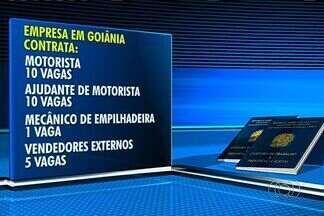 Confira as vagas de emprego em Goiânia - Há vagas para motorista, ajudante de motorista e mecânico de empilhadeira.