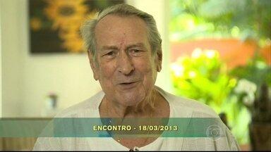 """Reveja homenagem de Paulo Goulart à esposa - """"Você é uma pessoa que nasceu sorrindo"""", disse o ator"""