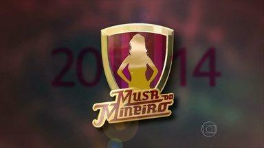 Confira as quatro semifinalistas do concurso Musa do Mineiro, e vote na sua favorita - Conheça as quatro finalistas do concurso Musa do Mineiro. A vencedora será conhecida ao fim do campeonato