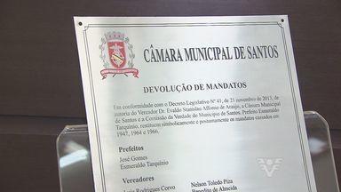 Vereadores cassados pela ditadira receberam homenagem - De forma simbólica, Câmara de Santos devolveu os mandatos aos políticos