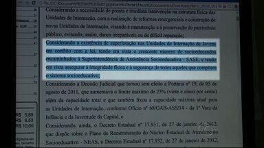 Governo do estado decreta emergência na Superintendência de Assistência Socioeducativa - Unidades de internação de menores devem ser reformadas.