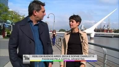 Zeca Camargo e Sophie Charlotte passeiam pela capital argentina - O apresentador elogia o novo visual da atriz