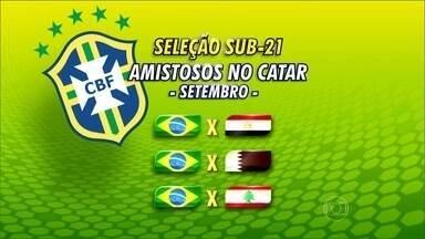 De olho nas Olimpíadas, seleção brasileira sub-21 é convocada para três amistosos - Brasil jogará contra Egito, Catar e Líbano.
