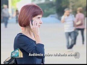 Câmara realiza audiência sobre telefonia móvel - Representante da Anatel estará presente.