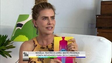 Novela, teatro e livro: Maitê Proença é incansável - Zeca Camargo conversa com a atriz que também estará e Alto Astral
