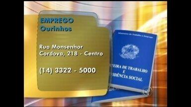 Confira as vagas de emprego abertas no Centro-Oeste Paulista - As ofertas de emprego oferecidas nesta quinta-feira são para os moradores de Ourinhos e região. Interessados devem procurar o Posto de Atendimento ao trabalhador.