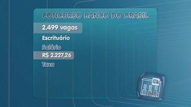 Inscrições para concurso do Banco do Brasil vão até 19 de janeiro - São 2,5 mil vagas abertas.