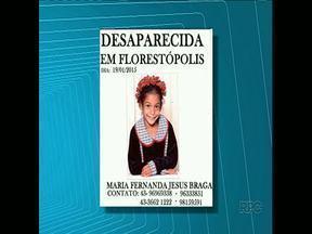 Menina de Florestópolis desaparece - Maria Fernanda Jesus Braga, de 9 anos, saiu de casa para comprar crédito para o celular da mãe e não retornou. Policiais e parentes procuram por ela.