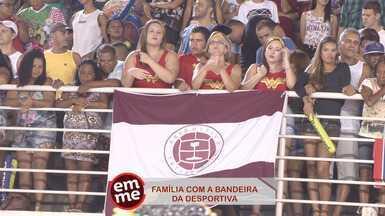 Enquete EMME: Desportiva no Sambão - A bandeira do Desportiva Ferroviária, time capixaba, marcou presença entre o público.