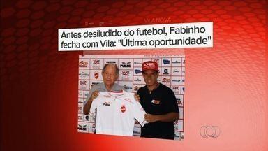 Vila Nova apresenta meia Fabinho, de 31 anos - Tigre assina contrato com o atleta, aprovado após fase de testes