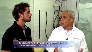 Felipe Andreoli conversa com especialista em reprodução humana - Veja as novidades da medicina na hora de engravidar