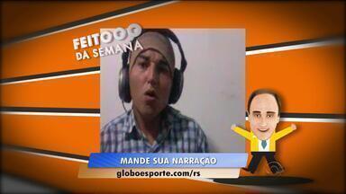 Feitooo da Semana: telespectador narra o gol de Fellipe Bastos contra o São José - Assista ao vídeo.