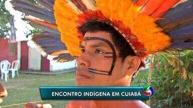 Encontro indígena é realizado em Cuiabá - Encontro indígena é realizado em Cuiabá.