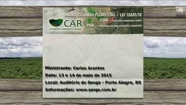 Semana tem seminário sobre o Cadastro Ambiental Rural em Porto Alegre - Ciclo de palestras sobre reprodução de ruminantes acontece em Jaboticabal, interior de São Paulo. Veja outros eventos da semana.