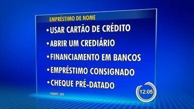Dois a cada dez brasileiros já pediram nome emprestado para fazer compras - Pesquisa foi feita pelo Serviço de Proteção ao Crédito.