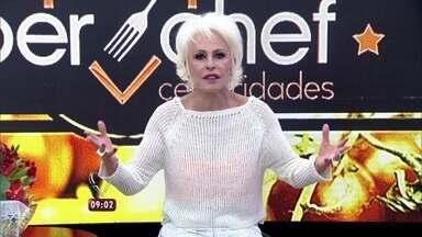 Ana Maria Braga revela que quase todos os participantes estouraram o tempo - Celebridades se apressam para entregar seus pratos