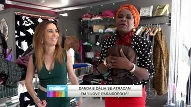 Zezé Barbosa e Tatá Werneck abrem a Dalíssima Modas para o Vídeo Show - Atrizes se divertem nos bastidores de I Love Paraisópolis
