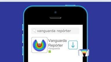 Promoção Vanguarda Repórter vai premiar participação de telespectador - Vídeos e fotos enviados pelo aplicativo e exibidos vão valer pontos.