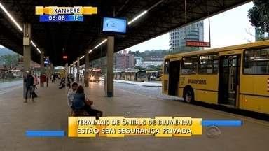 Funcionários da segurança paralisam as atividades nos terminais de ônibus de Blumenau - Funcionários da segurança paralisam as atividades nos terminais de ônibus de Blumenau