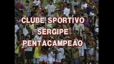 1995: Sergipe conquista o penta estadual - 1995: Sergipe conquista o penta estadual