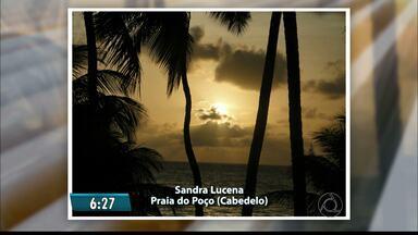 Telespectadores enviam fotos do amanhecer na PB - Todos os dias as fotos são exibidas no Bom Dia Paraíba.